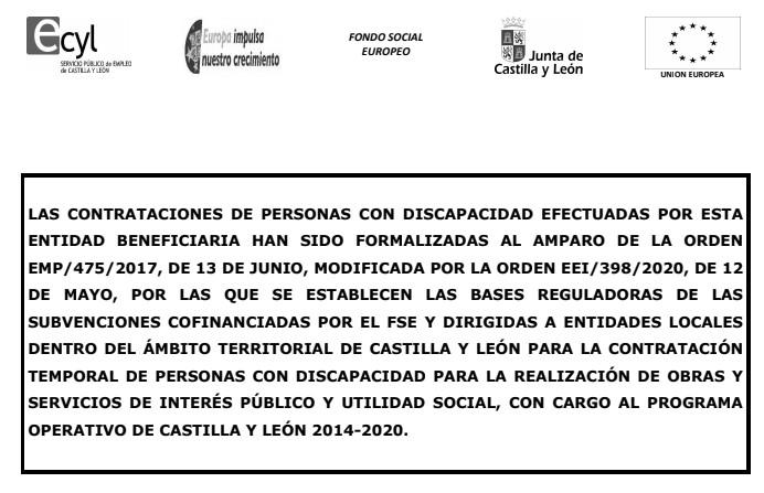 CONTRATACIÓN DE PERSONAS CON DISCAPACIDAD EFECTUADA POR EL AYUNTAMIENTO DE FRECHILLA PARA LA REALIZACIÓN DE OBRAS Y SERVICIOS DE INTERÉS PÚBLICO Y UTILIDAD SOCIAL CON CARGO AL PROGRAMA OPERATIVO DE CASTILLA Y LEÓN 2014-2020